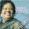 Marva Wright - Do Right Woman