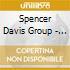Spencer Davis Group - Mojo Rhythms & Midnight Blues