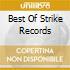BEST OF STRIKE RECORDS