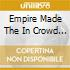 Empire Made The In Crowd Vol 2