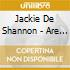 Jackie De Shannon - Are You Ready For This