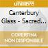 Canterbury Glass - Sacred Scene And Characters