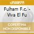 FULHAM F.C. - VIVA EL FU