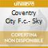COVENTRY CITY F.C.- SKY