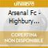 Arsenal Fc - Highbury Anthems 18 Gooner Cla