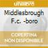MIDDLESBROUGH F.C. -BORO