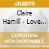 Claire Hamill - Love In The Afternoon