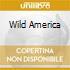 WILD AMERICA