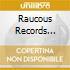 RAUCOUS RECORDS PSYCHOBI