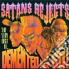 Demented Are Go - Satans Rejects - Very Be