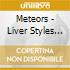 Meteors - Liver Styles Of The Sick & Sha