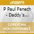 P Paul Fenech - Daddy's Hammer
