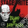 Stage Frite - Island Of Lost Soul