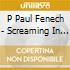 P Paul Fenech - Screaming In The 10th Key