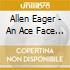 Allen Eager - An Ace Face (2 Cd)