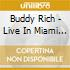 Buddy Rich - Live In Miami With Flip Philli