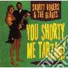 Shorty Rogers & The Giants - You Shorty, Me Tarzan!