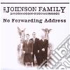Johnson Family - No Forwadding Address
