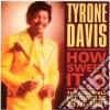 Tyrone Davis - How Sweet It Is