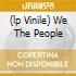 (LP VINILE) WE THE PEOPLE