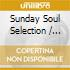 Sunday Soul Selection - Various