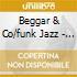 Beggar & Co/funk Jazz - Brass Strings N Things