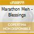 Marathon Men - Blessings