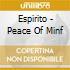 Espirito - Peace Of Minf