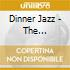 DINNER JAZZ - THE SMOOTHEST HITS