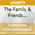THE FAMILY & FRIENDS ALBUMS/2CD