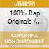 100% RAP ORIGINALS
