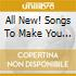 All New! Songs To Make You Feel Good - 40 Uplifting Classics