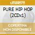 PURE HIP HOP (2CDx1)