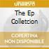 THE EP COLLETCION