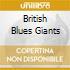 BRITISH BLUES GIANTS