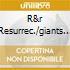 R&R RESURREC./GIANTS OF..