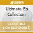 ULTIMATE EP COLLECTION
