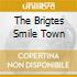 THE BRIGTES SMILE TOWN