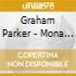 Graham Parker - Mona Lisa'S Sister