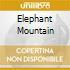 ELEPHANT MOUNTAIN