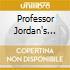 PROFESSOR JORDAN'S MAGIC.
