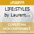 LIFE:STYLES by Laurent Garnier