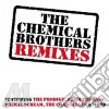 THE CHEMICAL BROTHERS REMIXES