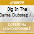 Big In The Game Dubstep