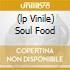 (LP VINILE) SOUL FOOD