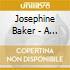 A PORTRAIT OF JOSEPHINE BAKER