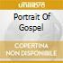 Portrait Of Gospel