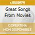 Great Songs From Movies