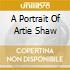 A PORTRAIT OF ARTIE SHAW