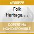 Folk Heritage, Vol. 2